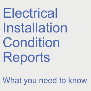 What is an Electrical Installation Condition Report (EICR) and why do I need one?